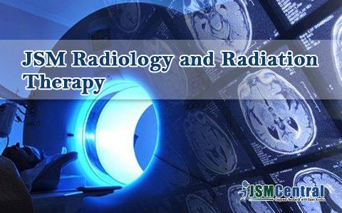 About - JSM Radiology and Radiation Therapy - JSMCentral
