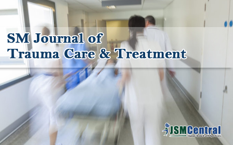 SM Journal of Trauma Care & Treatment