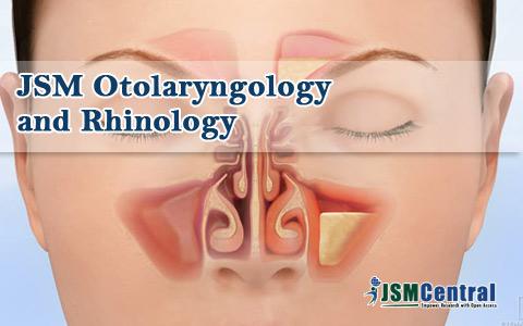 JSM Otolaryngology and Rhinology