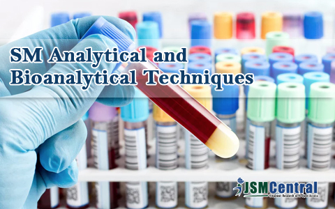 SM Analytical and Bioanalytical Techniques