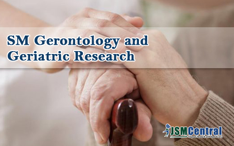 SM Gerontology and Geriatric Research