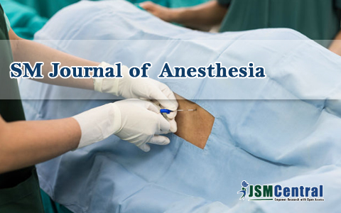 SM Journal of Anesthesia