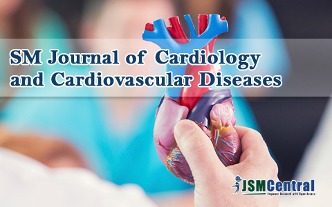 SM Journal of Cardiology and Cardiovascular Diseases