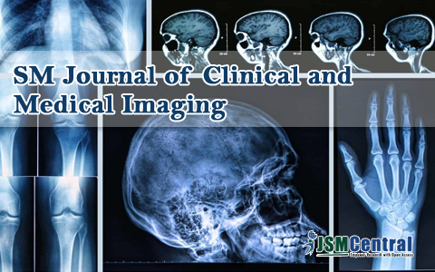 SM Journal of Clinical and Medical Imaging