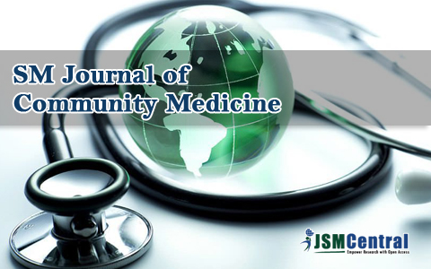 SM Journal of Community Medicine