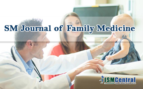 SM Journal of Family Medicine