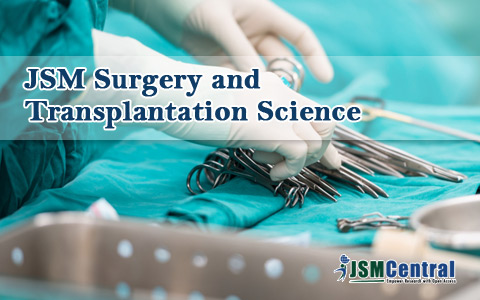 JSM Surgery and Transplantation Science