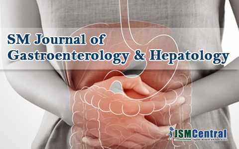 SM Journal of Gastroenterology & Hepatology