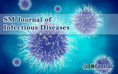 SM Journal of Infectious Diseases