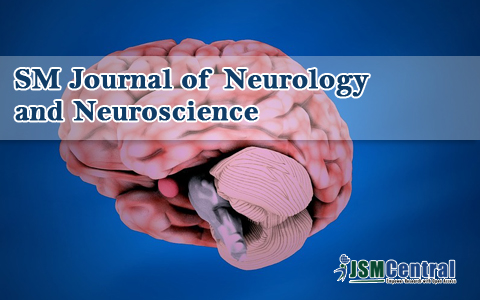 SM Journal of Neurology and Neuroscience
