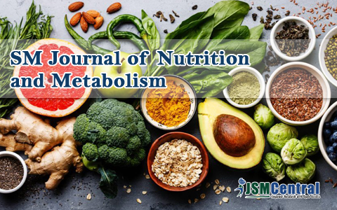SM Journal of Nutrition and Metabolism