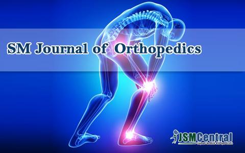 SM Journal of Orthopedics
